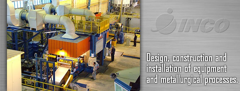 Design, construction and installation of equipment and metallurgical processes